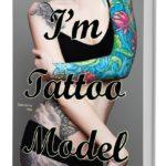 Выходит в свет серия книг «I'm Tattoo Model»